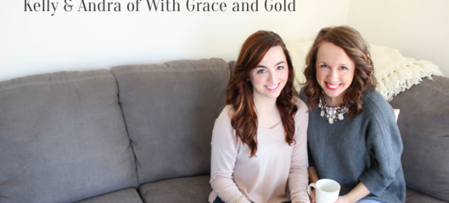Hello, Working Girls: Kelly and Andra of With Grace and Gold