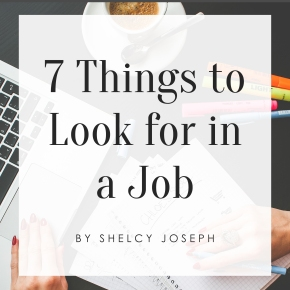 7 Things to Look For in aJob