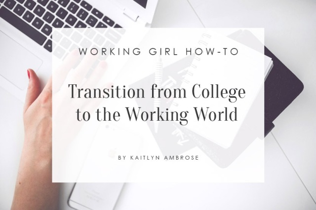 Transition from College to the Real World